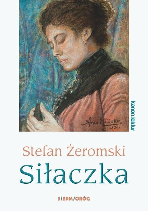 okładka Siłaczka, Książka   Żeromski Stefan