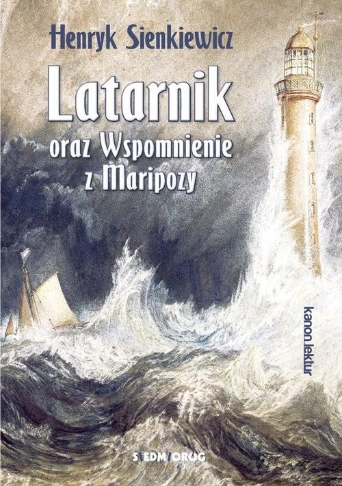 okładka Latarnik oraz Wspomnienie z Maripozy, Książka | Sienkiewicz Henryk