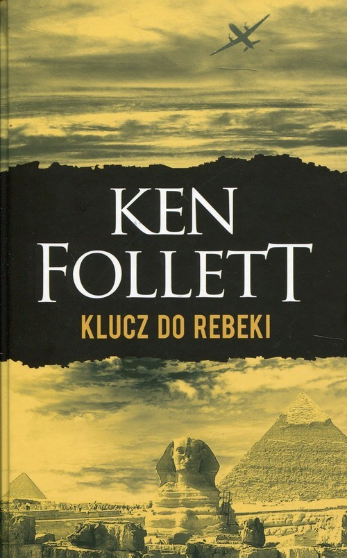 okładka Klucz do Rebeki, Książka | Follett Ken