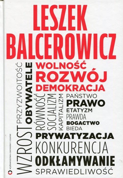 okładka Wolność, rozwój, demokracja, Książka | Balcerowicz Leszek