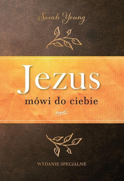 okładka Jezus mówi do ciebie wydanie jubileuszowe, Książka | Sarah  Young