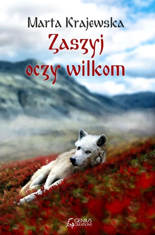 okładka Zaszyj oczy wilkom, Książka | Krajewska Marta