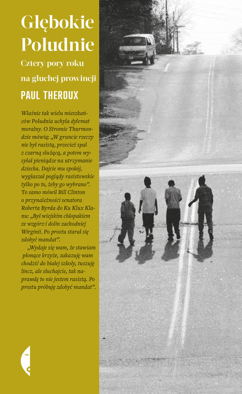 okładka Głębokie Południe Cztery pory roku na głuchej prowincjiksiążka |  | Paul Theroux