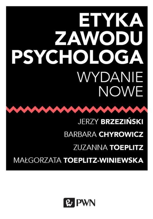 okładka Etyka zawodu psychologa, Książka | Jerzy  Brzeziński, Barbara Chyrowicz, Toeplitz