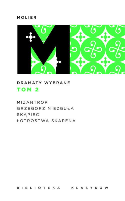 okładka Dramaty wybrane Tom 2, Książka | Molier