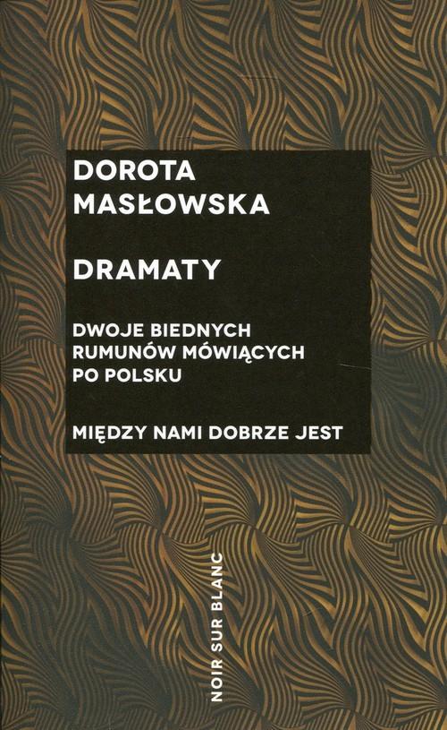 okładka Dramaty, Książka | Masłowska Dorota