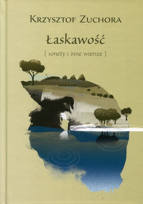 okładka Łaskawość sonety i inne wiersze, Książka | Zuchora Krzysztof