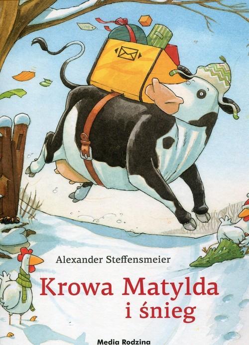 okładka Krowa Matylda i śnieg, Książka | Steffensmeier Alexander