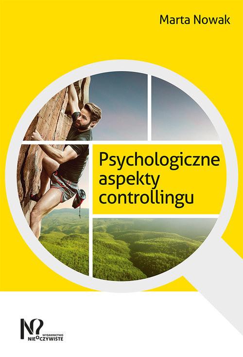 okładka Psychologiczne aspekty controllingu, Książka | Nowak Marta