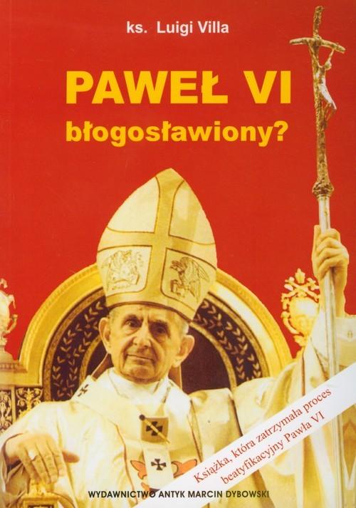 okładka Paweł VI błogosławiony, Książka   Villa Luigi