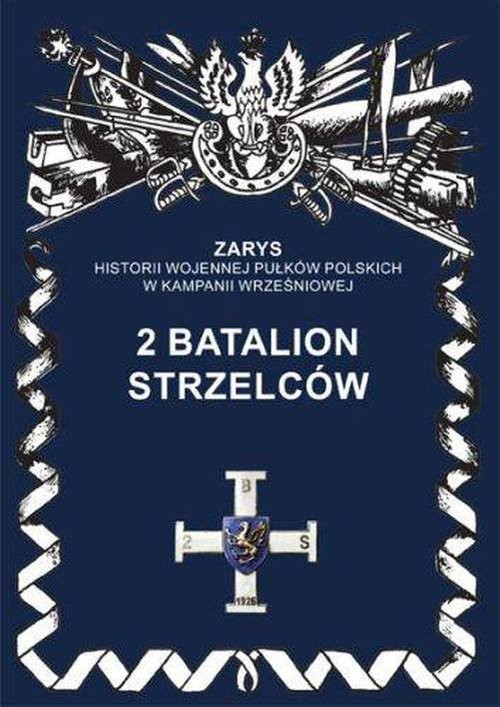 okładka 2 Batalion Strzelców, Książka | Dymek Przemysław