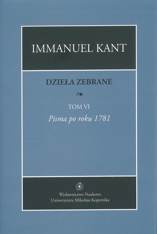 okładka Dzieła zebrane Tom 6, Książka | Kant Immanuel