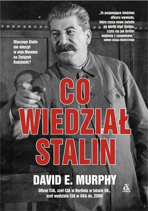 okładka Co wiedział Stalin, Książka   David E. Murphy