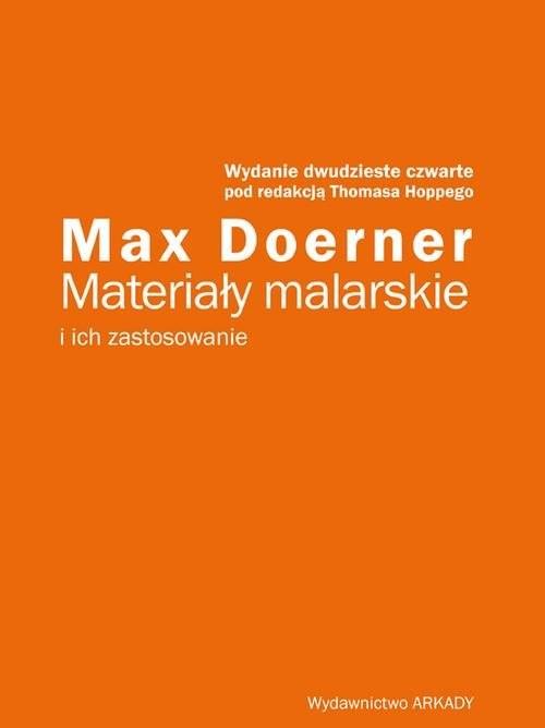 okładka Materiały malarskie i ich zastosowanie, Książka   Doerner Max