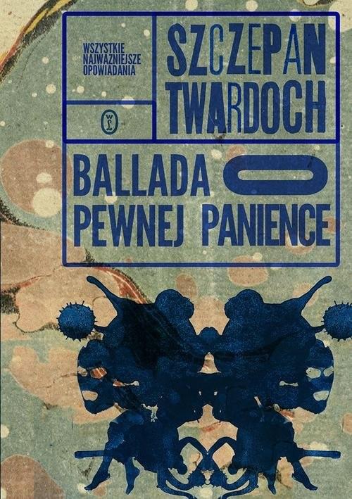 okładka Ballada o pewnej panience, Książka | Twardoch Szczepan