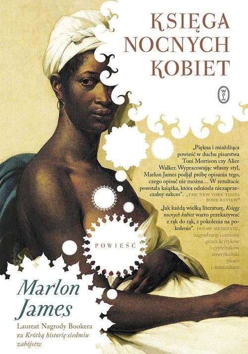 okładka Księga nocnych kobiet, Książka | Marlon James