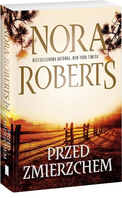 okładka Przed zmierzchem, Książka | Roberts Nora