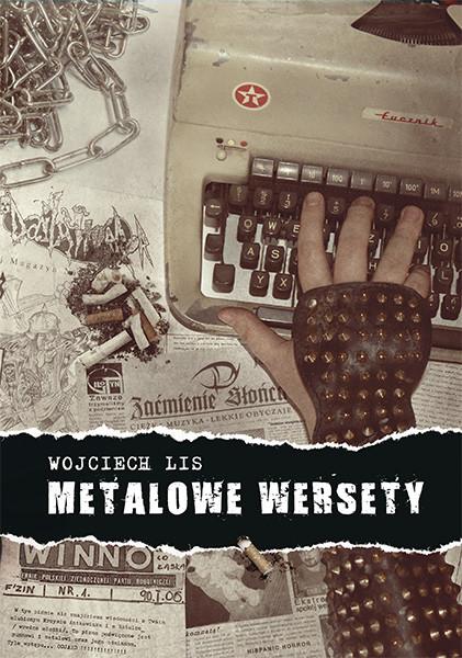 okładka Metalowe wersety, Książka | Lis Wojciech
