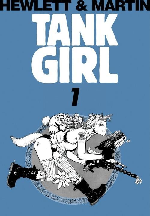 okładka Tank Girl 1, Książka | Jamie Hewlett, Alan Martin