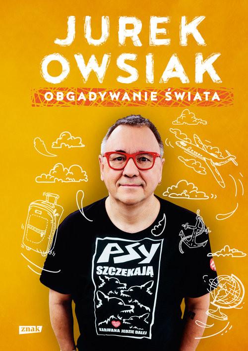 okładka Obgadywanie świata, Książka | Owsiak Jerzy