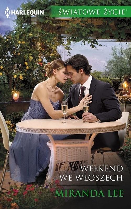 okładka Weekend we Włoszech, Książka | Lee Miranda