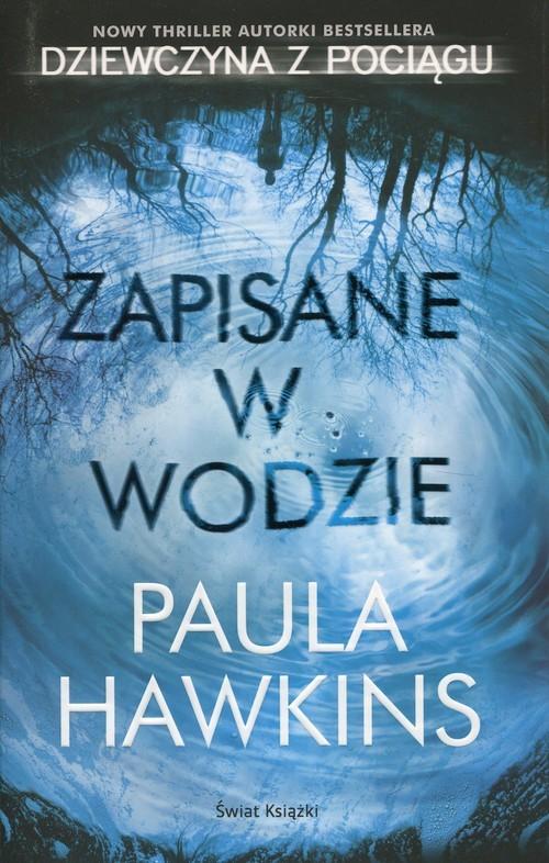 okładka Zapisane w wodzie, Książka | Hawkins Paula