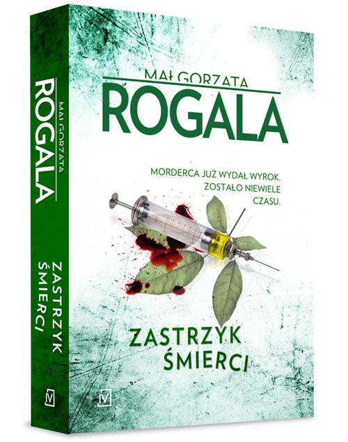 okładka Zastrzyk śmierci, Książka | Małgorzata Rogala