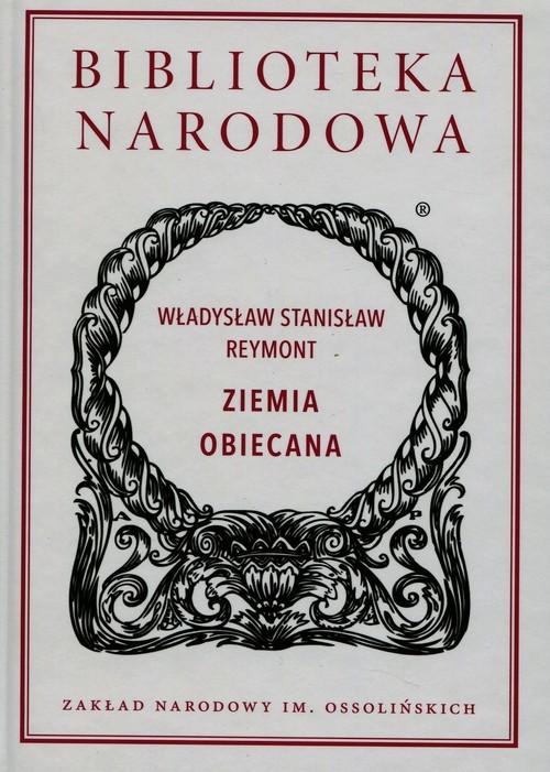 okładka Ziemia obiecana, Książka | Władysław Stanisław Reymont