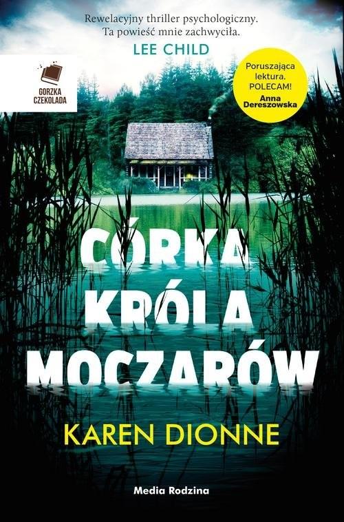 okładka Córka króla moczarów, Książka | Karen Dionne