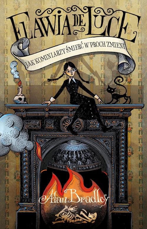 okładka Jak kominiarzy śmierć w proch zmieni, Książka | Bradley Alan