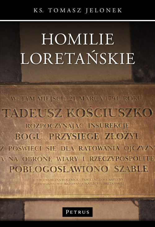 okładka Homilie Loretańskie (15), Książka   Jelonek Tomasz