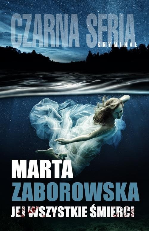 okładka Jej wszystkie śmierci, Książka | Marta Zaborowska