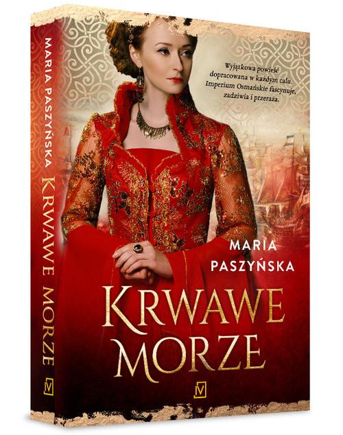 okładka Krwawe morze, Książka | Maria  Paszyńska