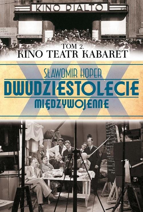 okładka Kino Teatr Kabaret, Książka | Koper Sławomir