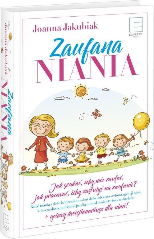 okładka Zaufana Niania, Książka   Jakubiak Joanna