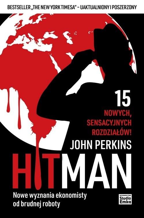 okładka Hit Man Nowe wyznania ekonomisty od brudnej robotyksiążka      Perkins John