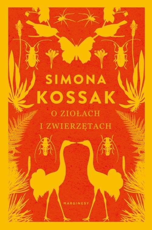 okładka O ziołach i zwierzętach, Książka   Simona Kossak