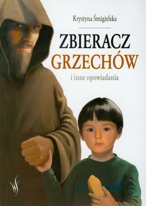 okładka Zbieracz grzechów i inne opowiadania, Książka | Krystyna Śmigielska
