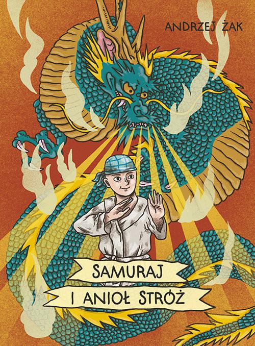 okładka Samuraj i Anioł Stróż, Książka | Żak Andrzej