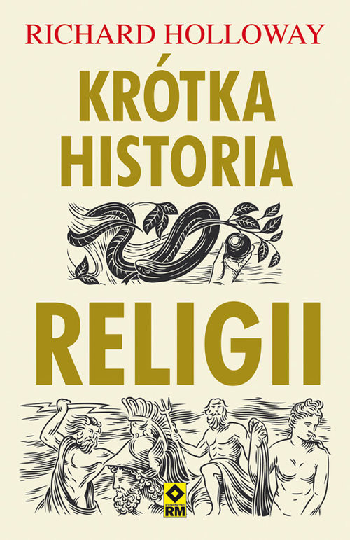 okładka Krótka historia religii, Książka | Richard Holloway