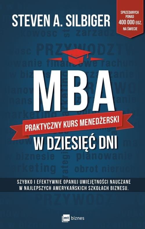 okładka MBA w dziesięć dni Praktyczny kurs menedżerski, Książka | Silbiger Steven A