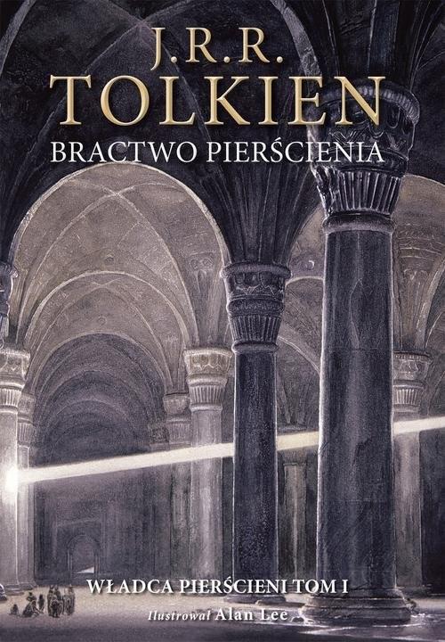 okładka Bractwo pierścienia Wersja ilustrowana, Książka | J.R.R.  Tolkien