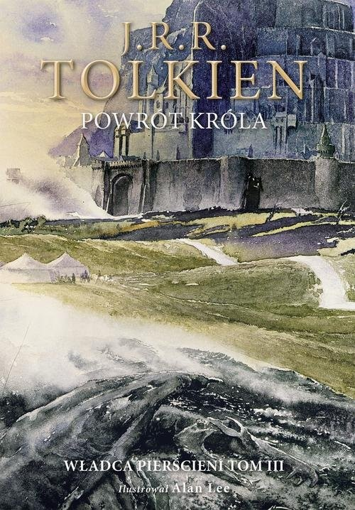 okładka Powrót króla Wersja ilustrowanaksiążka |  | J.R.R.  Tolkien