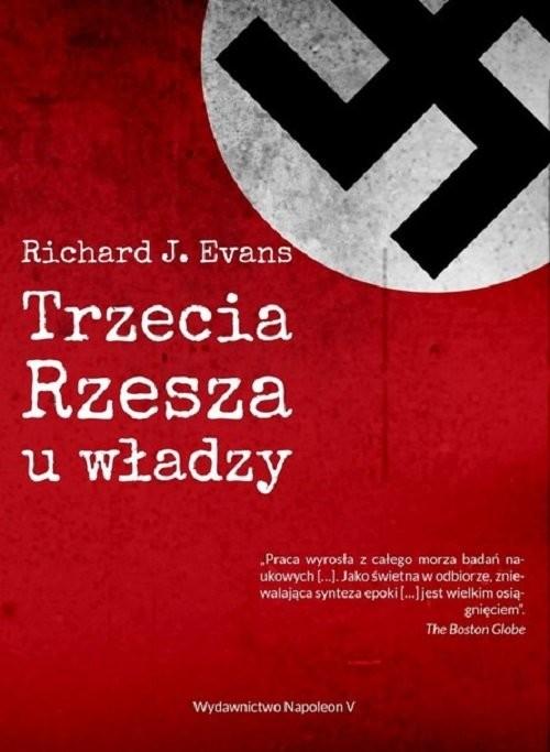 okładka Trzecia Rzesza u władzyksiążka      Richard J. Evans