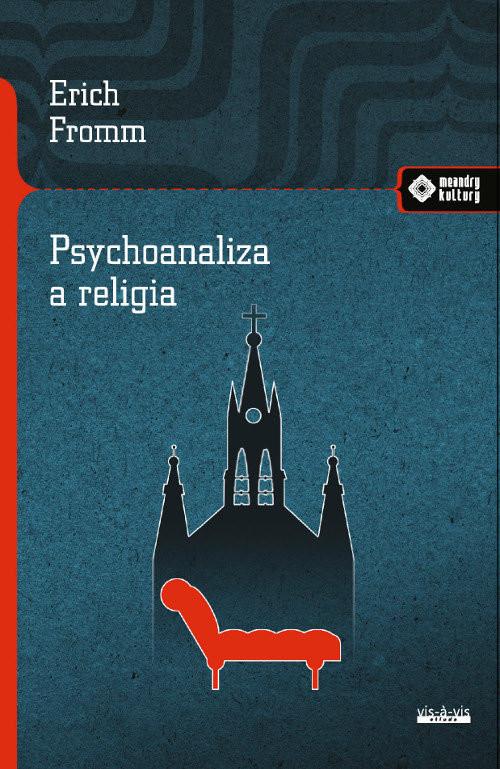 okładka Psychoanaliza a religia, Książka | Erich Fromm