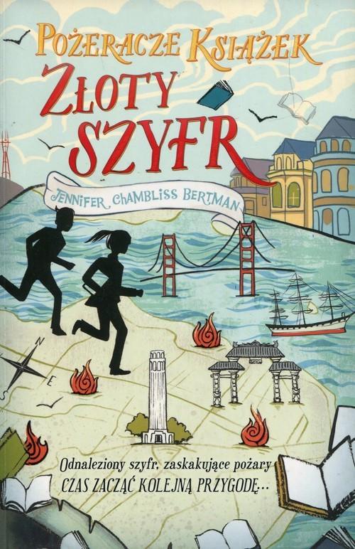 okładka Pożeracze książek Tom 2 Złoty szyfr, Książka | Jennifer Chambliss Bertman