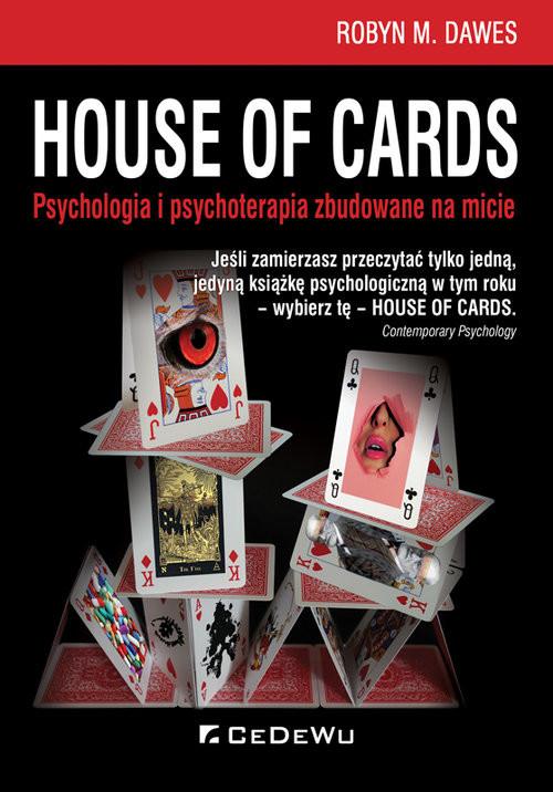 okładka House of Cards Psychologia i psychoterapia zbudowane na micie, Książka   Robyn Dawes