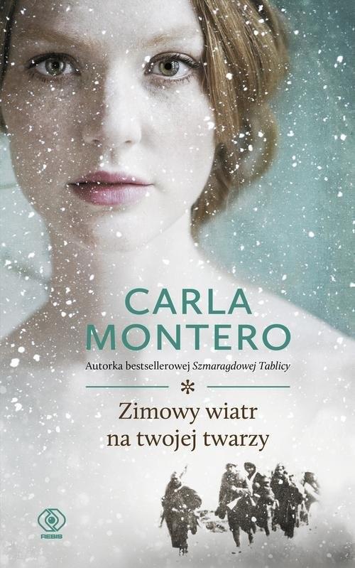 okładka Zimowy wiatr na twojej twarzy, Książka   Carla Montero