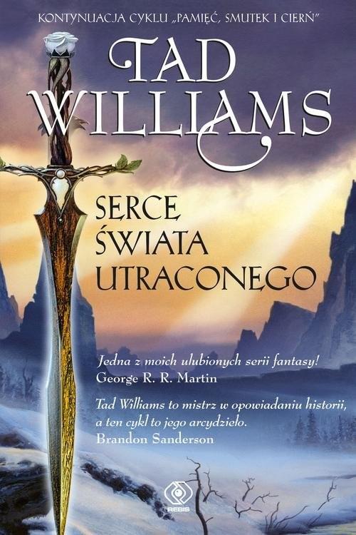 okładka Serce Świata Utraconego, Książka   Williams Tad