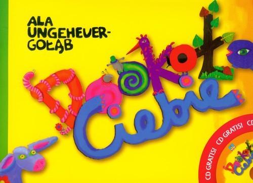 okładka Dookoła Ciebie z płytą CD, Książka   Ungeheuer-Gołąb Alicja